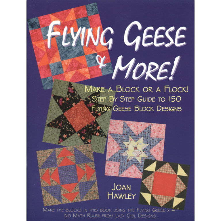 flying geese & more